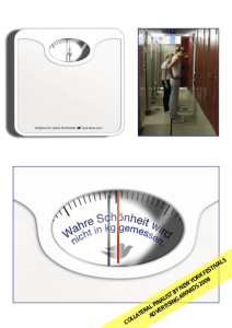 Title: What is real beauty? As part of Dove's famous campaign for real beauty we put prepared weight scales in girls locker rooms of schools and public swimming pools. When in use they display a simple truth: real beauty can't be measured in kilos.