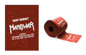 "Guerilla advertising for Manowar, the heavy metal Band.  Text: ""tough enough?"""